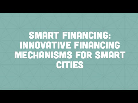 Innovation Fridays: Smart Financing - Innovative Financing Mechanisms for Smart Cities