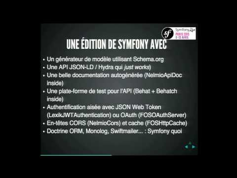 SymfonyLive Paris 2015 - Kévin Dunglas - Construire des Applications API-centric avec Symfony