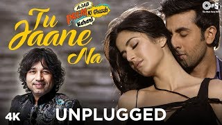 Tu Jaane Na Unplugged - Kailash Kher | Ajab Prem Ki Ghazab Kahani | Ranbir Kapoor, Katrina Kaif