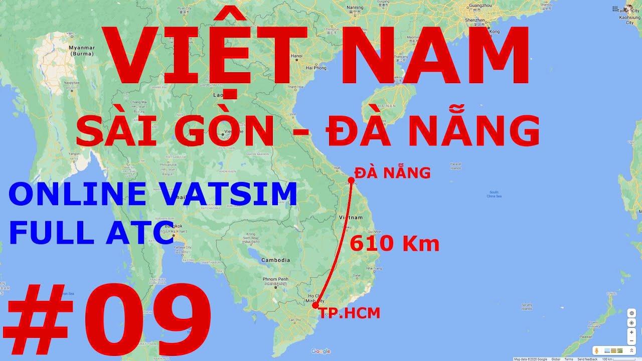Chuyến bay ngắn 09: Sài Gòn - Đà Nẵng (Online Vatsim full ATC)