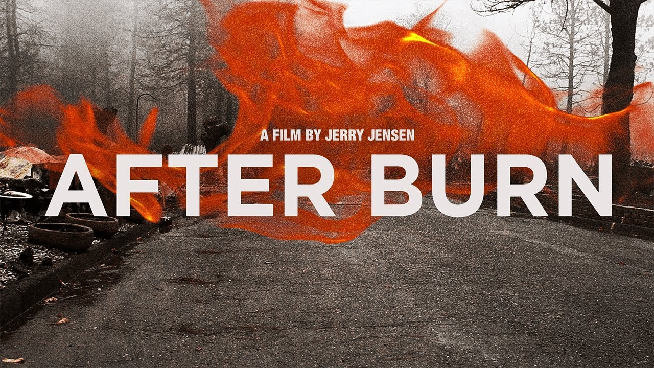 After Burn - Paradise Fire Documentary
