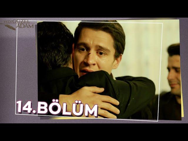 Yedi Güzel Adam 14.Bölüm
