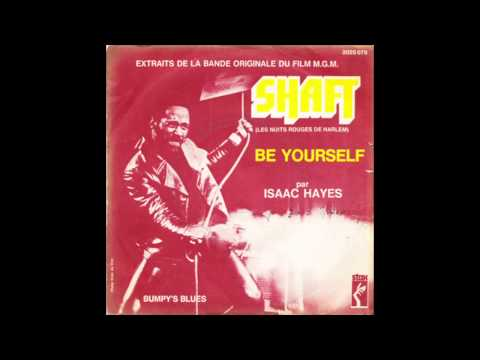 Isaac hayes be yourself