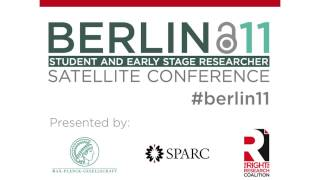 The Future of Academic Publishing: Panel at Berlin 11 Satellite Conference