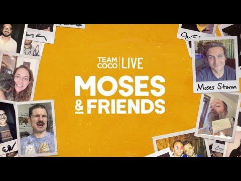 Team Coco LIVE: Moses & Friends 10/15