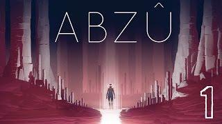 ABZU Part 1