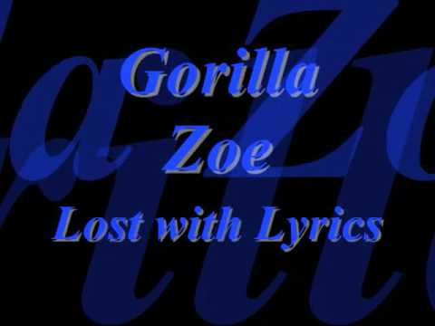 Gorilla zoe lost lyrics