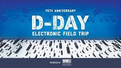 75th Anniversary of D-Day Electronic Field Trip
