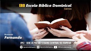IP Central de Itapeva - EBD - Domingo de Manhã - Rev. Fernando Novaes - 25/07/2021