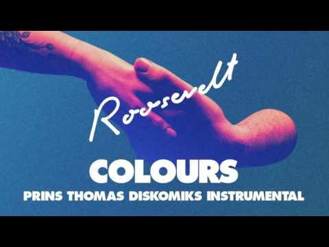 Roosevelt - Colours (Prins Thomas Diskomiks instrumental)