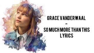 Grace VanderWaal - So Much More Than This [Full HD] lyrics