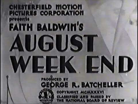 August Week End (1936) [Drama]