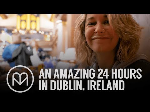 An amazing 24 hours in Dublin