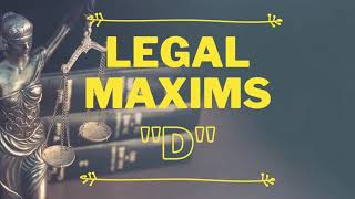 Legal Maxims Directory - Letter D | Every Law student must know | www.legalarmor.co.in