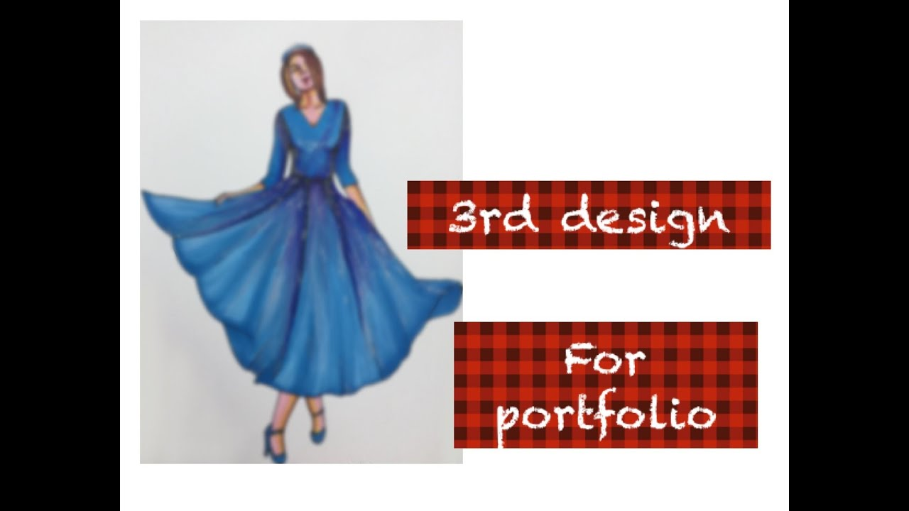 3rd Design For My Portfolio Fashion Designing Student Youtube