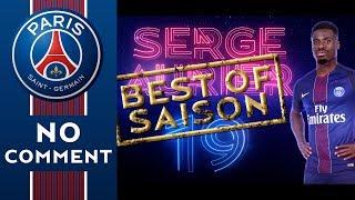 BEST OF PSGTV 20162017 - SERGE AURIER