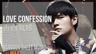 EASY Bassoon Sheet Music: How to play Love Confession 告白氣球 by Jay Chou 周杰倫