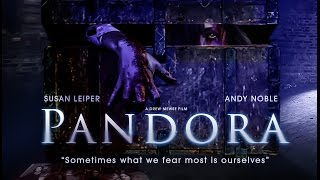 Pandora Short Horror Movie
