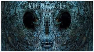 Cover images Lit Panda - Mirror Call (Original Mix)