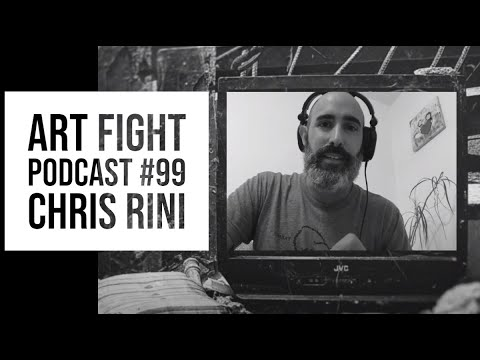 Art Fight Podcast #99 - Chris Rini