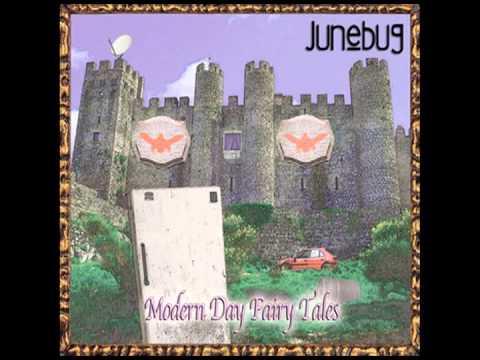 Modern Day Fairy Tales - Full Album - Junebug