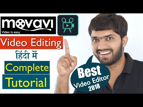 Movavi - Best Video Editor 2018 - Full Tutorial | (हिंदी में)