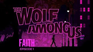 "THE WOLF AMONG US SEASON 1: EPISODE 1 ""FAITH"" (PS4 PRO)"