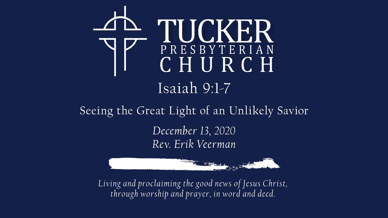 Seeing the Great Light of an Unlikely Savior (Isaiah 9:1-7)