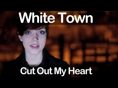 Клип WHITE TOWN - Cut Out My Heart