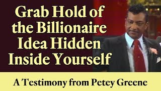 Grab Hold of the Billionaire Ideas Hidden Inside Yourself - A …