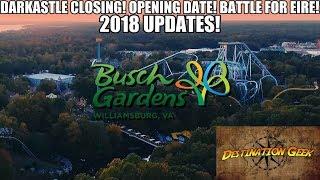Busch Gardens Williamsburg 2018 Update: Darkastle Closing, Battle for Eire, Opening Date, and more!