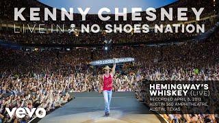 Kenny Chesney - Hemingways Whiskey (Live) (Audio) YouTube Videos