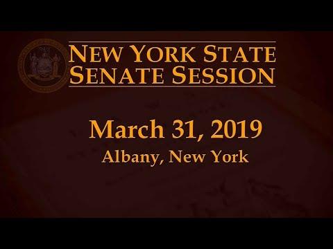 New York State Senate Session - 03/31/19