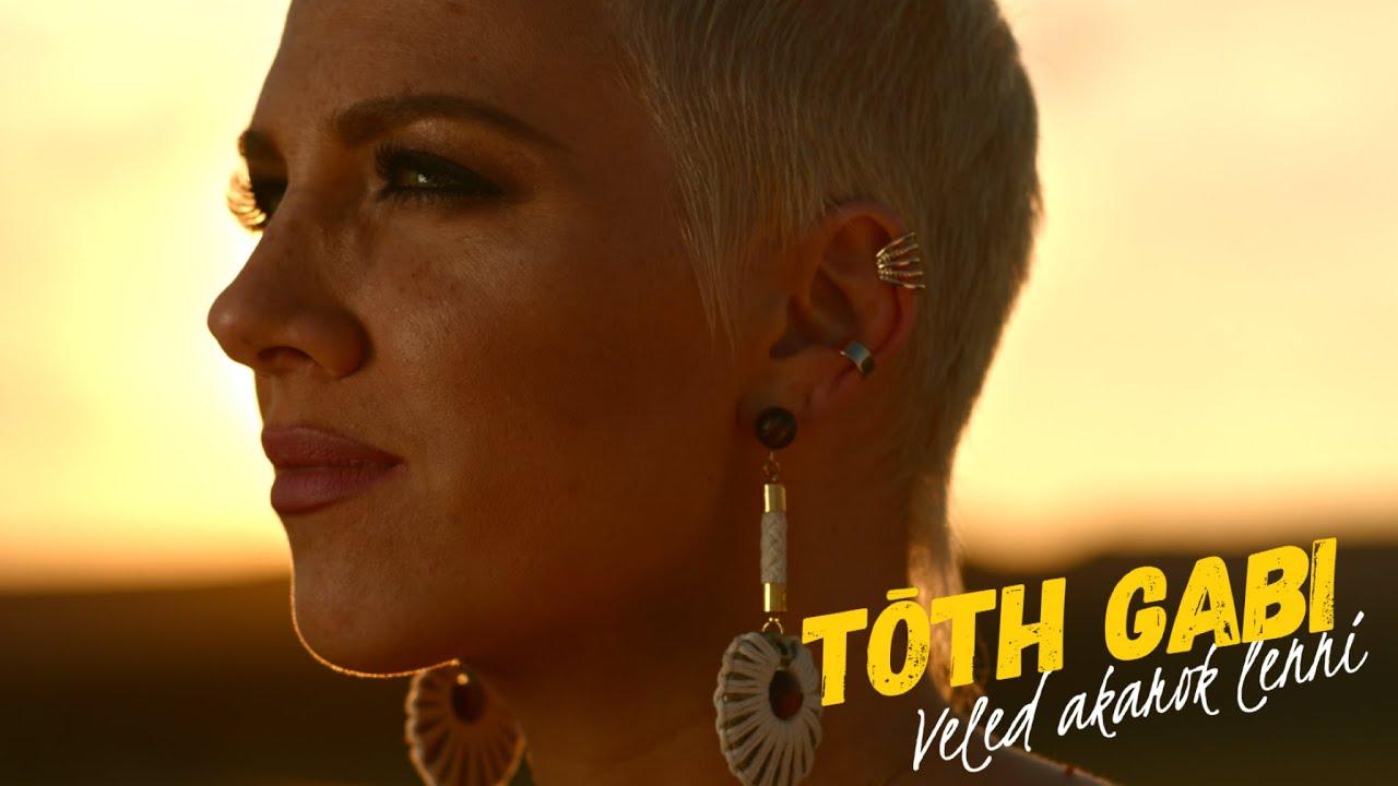 Tóth Gabi - Veled akarok lenni (Official Music Video) #1