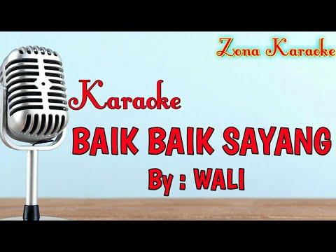 karaoke-baik-baik-sayang-(wali)