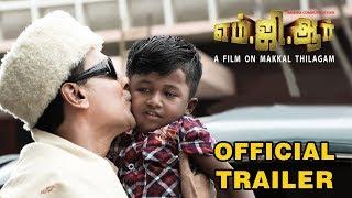 MGR Official Trailer | Makkalkural