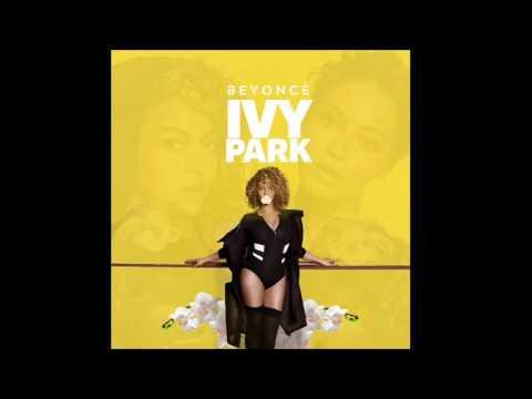 Beyoncé - Ivy Park (2016) [Download] {Bey.Hive}