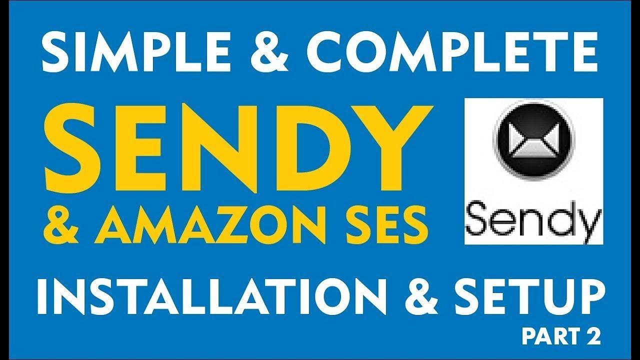 Simple Complete Sendy + Amazon SES Installation Tutorial (Part 2 ...