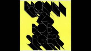 "Bob Seger ""Turn The Page"" (Studio Version)"