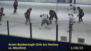 Acton Boxborough Varsity Girls Hockey vs Westford 1/16/13