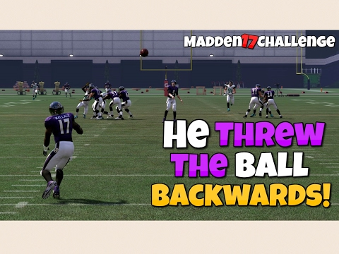 CAN I PASS THE BALL COMPLETELY BACKWARDS AND STILL SCORE A TOUCHDOWN?? Madden 17 Challenge