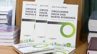 """""""Circulando hacia una nueva economía"""", una llamada urgente a la Economía Circular"""