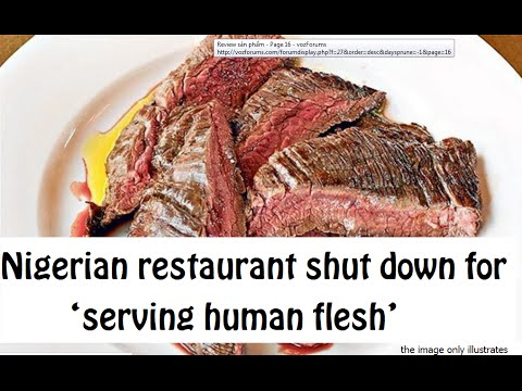 nigerian restaurant serving human flesh