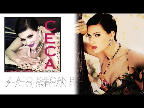 Ceca - Zlato srecan put - (Audio 1995) HD