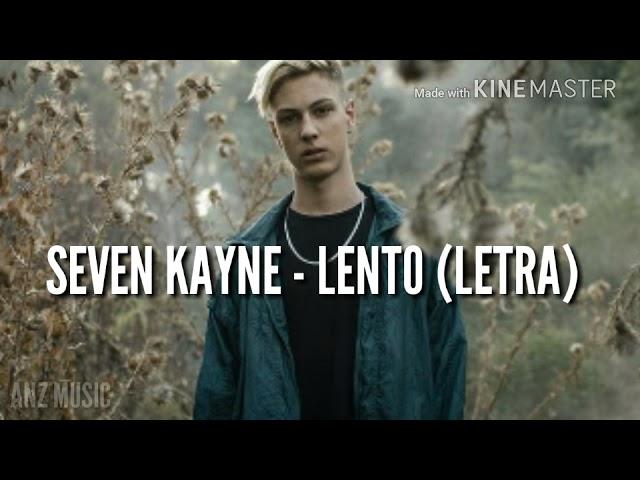 seven-kayne-lento-letra-anz-music