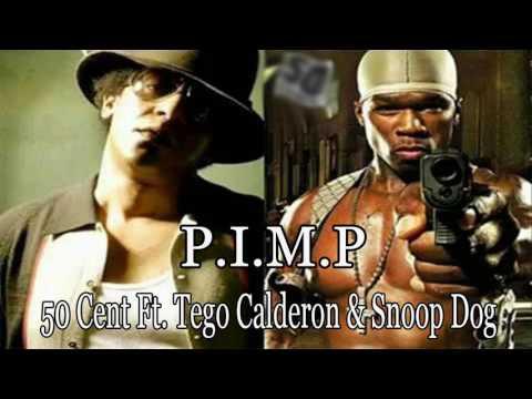 P.I.M.P ♪★ 50 Cent Ft.Tego Calderon & Snoop Dog(DescargarMP3) l NiKlausRudy