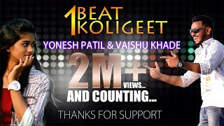 1 Beat Koligeet (official full song) Yonesh Pat...
