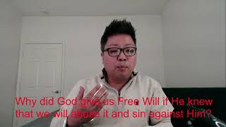 Get to know God Q&A 2: Why did God give us free will if He knew we would abuse it and disobey Him?