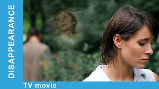 Disappearance. Russian Movie. StarMediaEN. Melodrama. English Subtitles