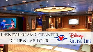 TOUR! Disney Dream Oceaneer Club & Lab 2018